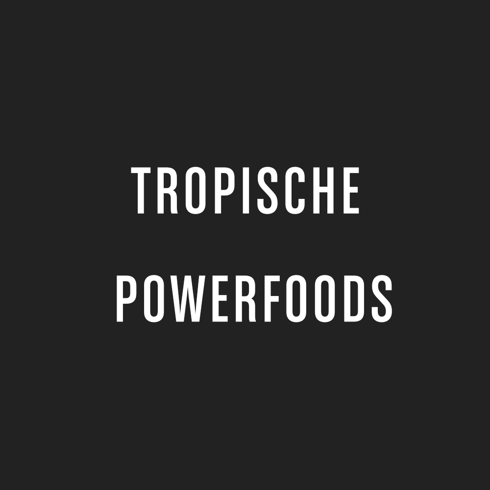 Grafik Typo: Tropische Powerfoods
